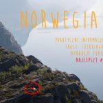 Norwegia praktycznie. Ciekawe miejsca, co warto zobaczyć, gdzie spać?