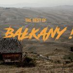 Bałkański czar. Miejsca i ludzie, do których chętnie bym wrócił po 4 latach