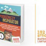 """Ebook """"Podróżniczy Inspirator"""" z okazji 5 lat bloga. Zainspiruj się do podróży! :)"""