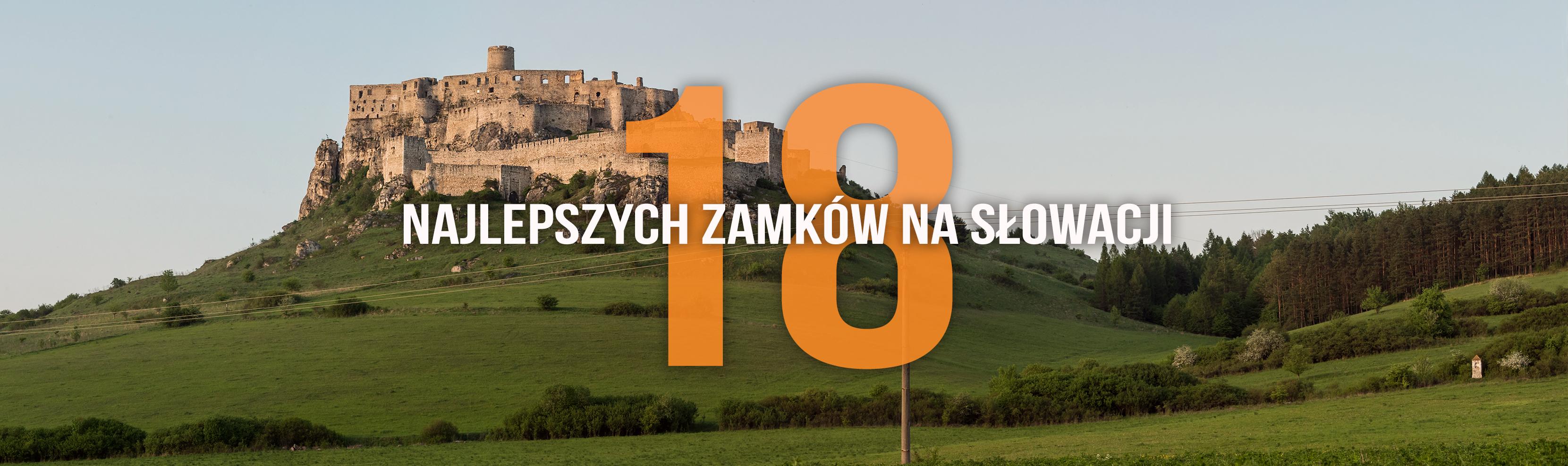 b467fc4a Zamki na Słowacji. 18 najpiękniejszych wartych odwiedzenia blisko ...